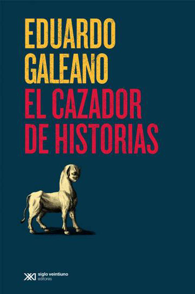 Capa da edição em espanhol de 'O caçador de histórias' (Siglo XXI).