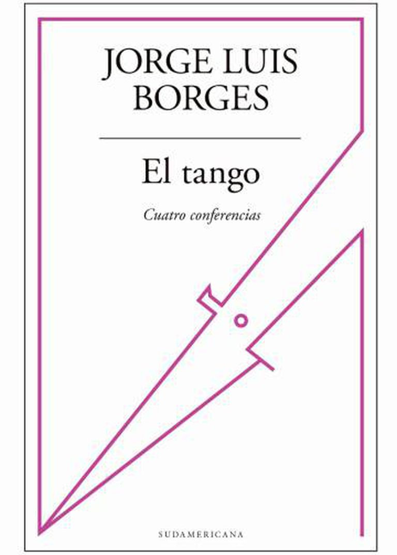 Capa de 'El Tango. Cuatro Conferencias'.