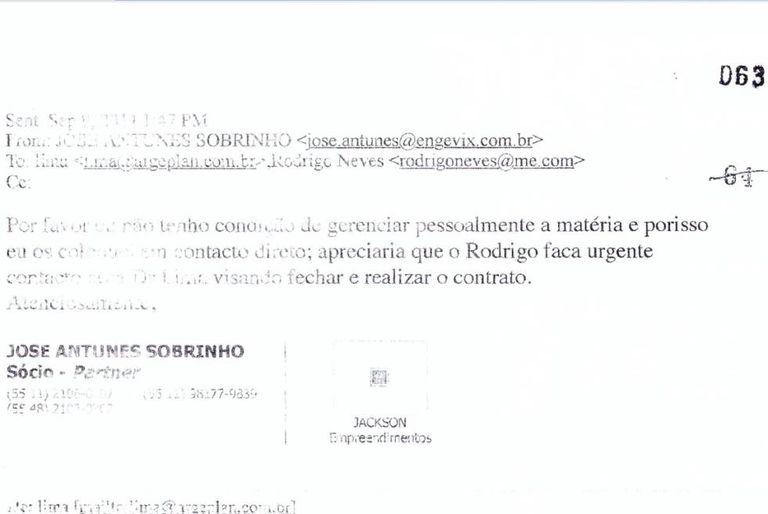 """E-mail enviado pelo empresário José Antunes Filho ao intermediário Rodrigo Castro Alves Neves com o texto seguinte: """"Por favor, eu não tenho condição de gerenciar pessoalmente a matéria e porisso (sic) eu os coloquei em contacto direto; apreciaria que o Rodrigo faca (sic) urgente contacto com o Dr Lima visando fechar e realizar o contrato""""."""